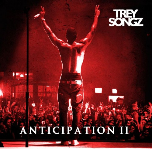 Trey-Songz-Anticipation-II-Download-Mixtape-Tracklist-Cover-Artwork-Official.jpeg