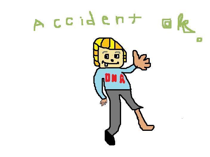 アクシデント OK  (^O^)