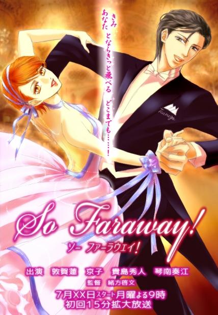 So Faraway!