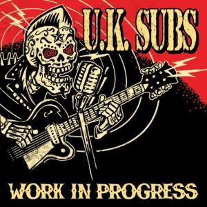UK SUBS - Work in Progress