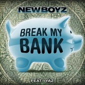 New-Boyz-Break-My-Bank.jpg