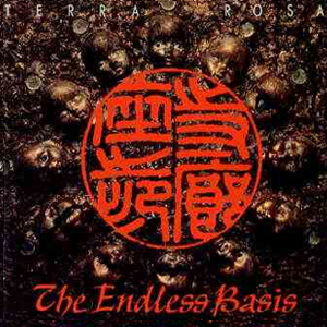 TERRA ROSA/THE ENDLESS BASIS