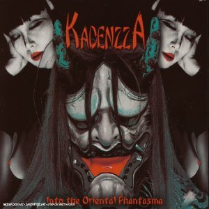 KADENZZA/Into The Oriental Phantasma