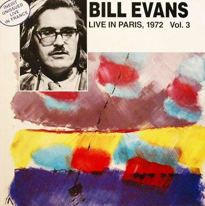 Bill Evans Live In Paris 1972 Vol.3 Esoldun-Ina FC 125