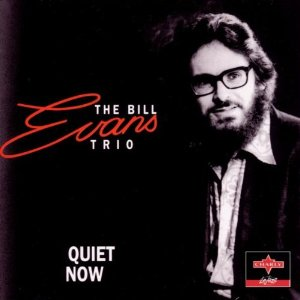 Bill Evans Quiet Now Charly Le Jazz CD 32
