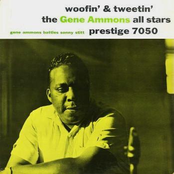 Gene Ammons Woofin  Tweetin Prestige PRLP 7050