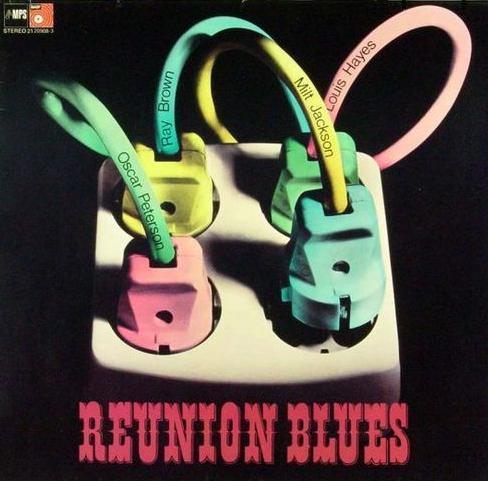 Oscar Peterson Reunion Blues MPS BASF 21 20908-3
