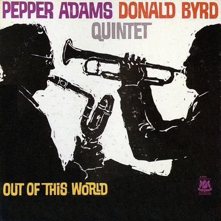 Pepper Adams Donald Byrd Out Of This World Warwick LP W 2041