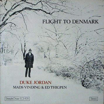 Duke Jordan Flight To Denmark SteeplChase SCS-1011