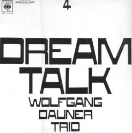 Wolfgang Dauner Dream Talk CBS 62 478