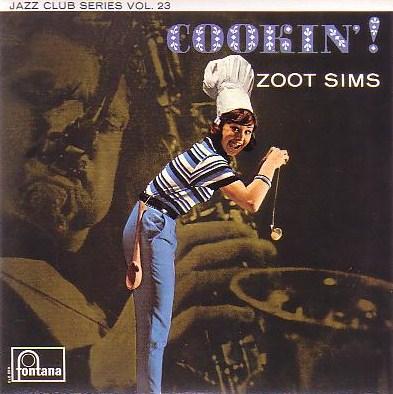 Zoot Sims Cookin ! Fontana 683 273 JCL