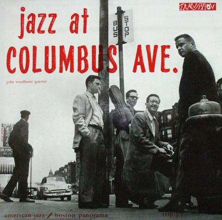 John Windhurst Jazz At Columbus Ave. Transition TRLP-J-2