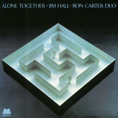 Jim Hall Ron Carter Alone Together Milestone MSP 9045