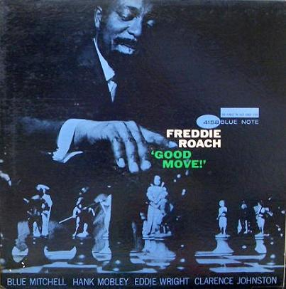 Freddie Roach  Good Move Blue Note BLP 4158