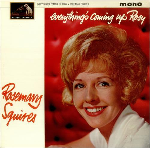 Rosemary Squires Everythings Coming Up Rosy HMV