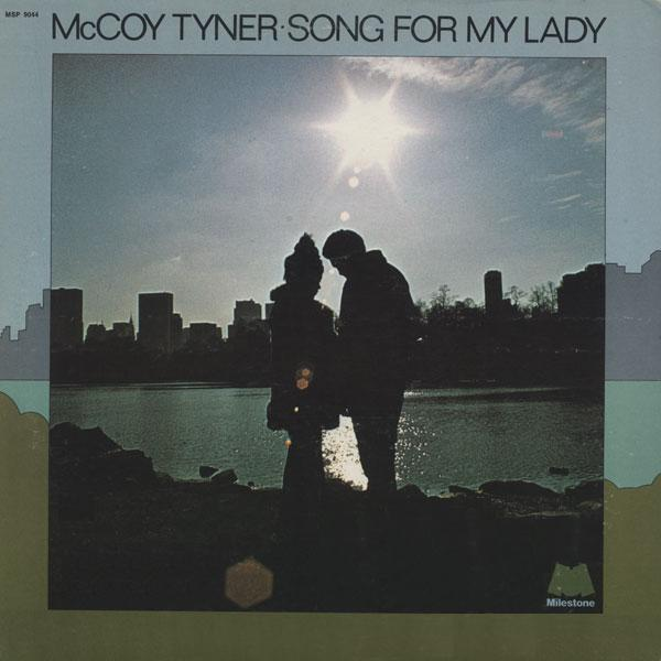McCoy Tyner Song For My Lady Milestone MSP-9044