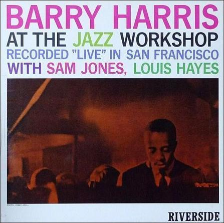 Barry Harris At The Jazz Workshop Riverside RLP-1177