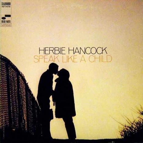 Herbie Hancock Speak Like A Child Blue Note BST 84279
