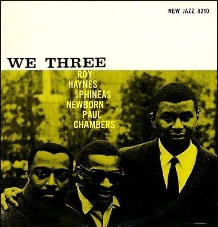 Roy Haynes We Three New Jazz NJLP 8210