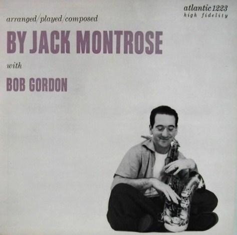 Jack Montrose With Bob Gordon Atlantic 1223