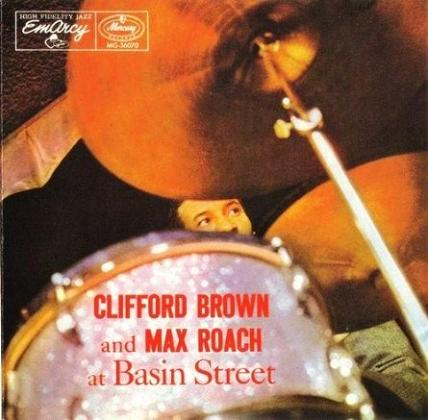 Clifford Brown And Max Roach At Basin Street EmArcy MG-36070
