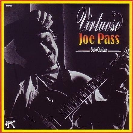Joe Pass Virtuoso Solo Guitar Pablo