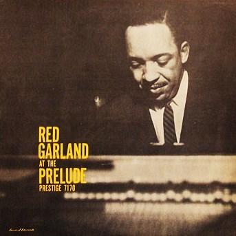 Red Garland At The Prelude Prestige PRLP 7170
