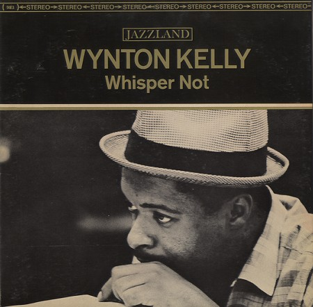 Wynton Kelly Whisper Not Jazzland JLP 983