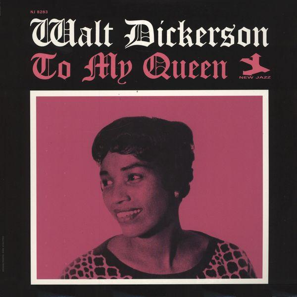 Walt Dickerson To My Queen New Jazz NJLP 8283