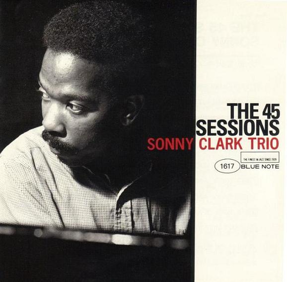 Sonny Clark The 45 Sessions Blue Note 1617