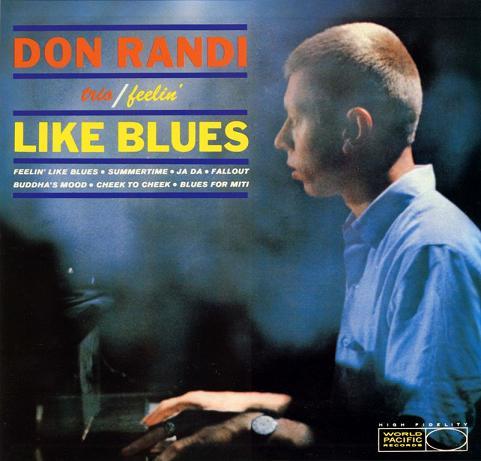 Don Randi Feelin Like Blues World Pacific WP-1297