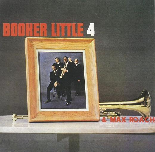 Booker Little 4  Max Roach - コピー