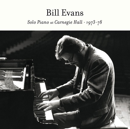 Bill Evans Solo Piano At Carnegie Hall・1973-78