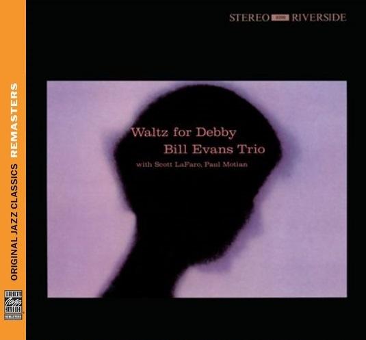 Bill Evans Waltz For Debby Original Jazz Classics Remasters