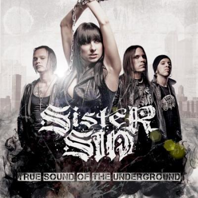 Sister Sin True Sound Of The Underground