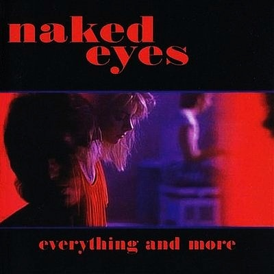 When the Lights Go Out  Naked Eyes