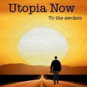 utopia now to the awoken
