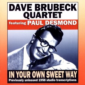 The Dave Brubeck Quartet(In Your Own Sweet Way)