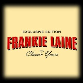 Frankie Laine(When You're Smiling)