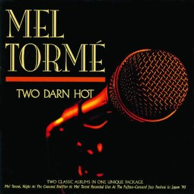 Mel Torme(You're Driving Me Crazy (What Did I Do?))