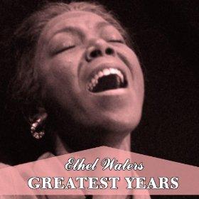 Ethel Waters(Sugar (That Sugar Baby O' Mine))