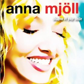 Anna Mjöll(The Shadow of Your Smile)