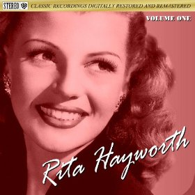 Rita Hayworth(Long Ago (and Far Away))