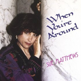 Sue Matthews(I Fall in Love Too Easily)