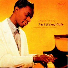 "Nat ""King"" Cole(I Never Knew (That Roses Grew))"