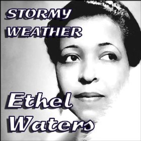 Ethel Waters(Jeepers Creepers)