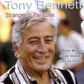Tony Bennett(Stranger in Paradise)