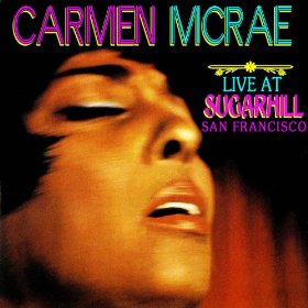 Carmen McRae(I Left My Heart in San Francisco)