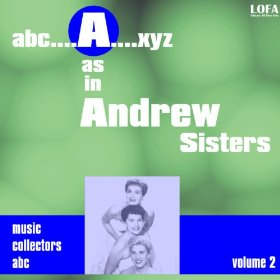 The Andrews Sisters(Lullaby of Broadway)
