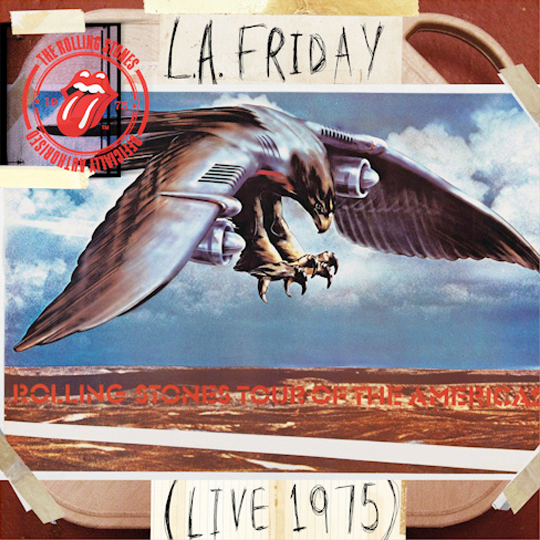 L.A. Friday - The Rolling Stones